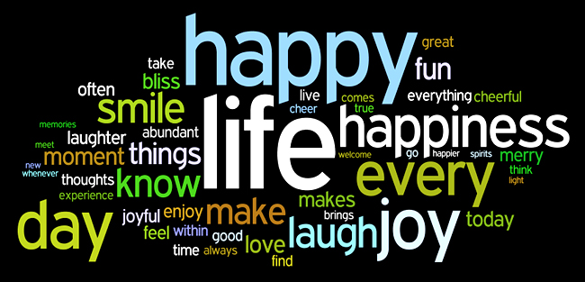 Happy, fun, life..